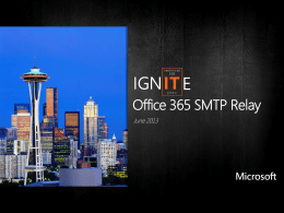 Ignite Webcast - SMTP Relay in Office 365