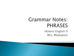 Grammar Notes: PHRASES