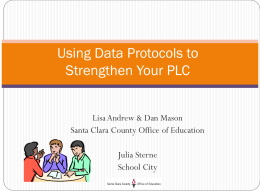 Data Protocols for School CIty - Santa Clara County Office of