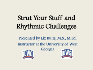 Strut Your Stuff and Rhythmic Challenges