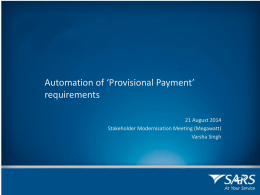 Automation of Provisional Payments – Varsha – 21Aug2014