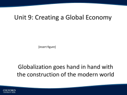 Chapter 9: Creating A Global Economy PowerPoint Lecture Slides