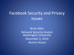 Facebook Security and Privacy Issues