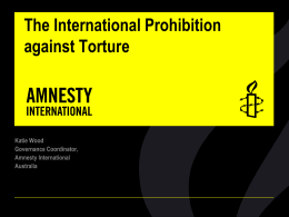 The International Prohibition against Torture Katie Wood