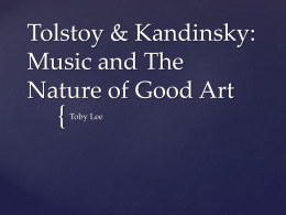 Tolstoy, Music, and The Nature of Good Art