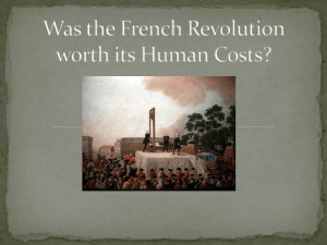 Was the French Revolution worth its Human Costs?