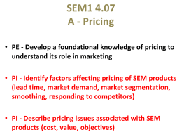 Develop a foundational knowledge of PRICING to understand its