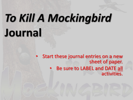 To Kill A Mockingbird Journal
