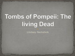 Tombs of Pompeii: The living Dead