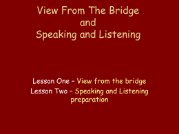 View From The Bridge and Speaking and Listening