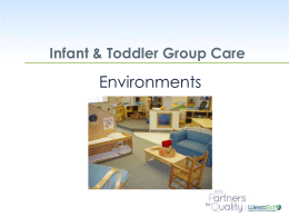 Environments - The Program for Infant/Toddler Care