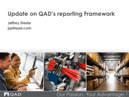 Update on QAD`s reporting Framework