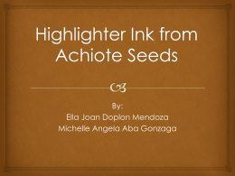 Highlighter Ink from Achiote Seed - ids