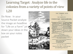 Analyze life in the colonies from a variety of points of view L20