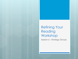 Refining Your Reading Workshop session 6