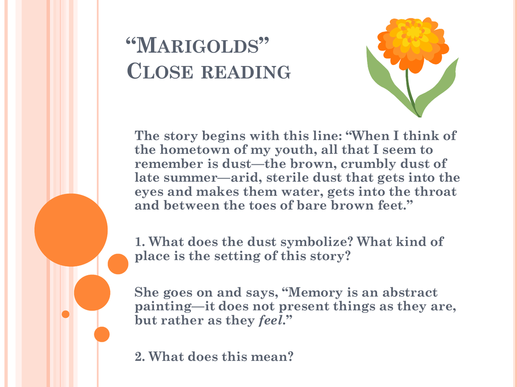 Marigolds Close Reading