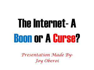 The Internet- A Boon or A Curse - Joy