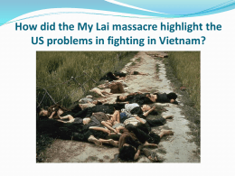 How did the My Lai massacre highlight the US problems in