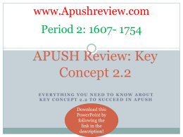 APUSH-Review-Key-Concept-2.2