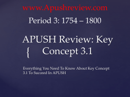 APUSH-Review-Key-Concept-3.1