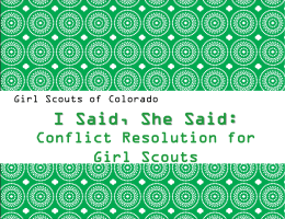 Defining Conflict - Girl Scouts of Colorado