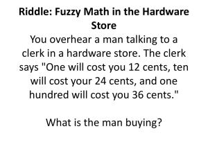 Riddle: Fuzzy Math in the Hardware Store You overhear a man