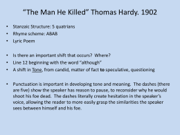 *The Man He Killed* Thomas Hardy. 1902