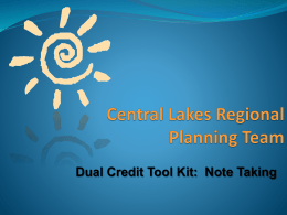 Note Taking - Central Lakes Regional Planning Team