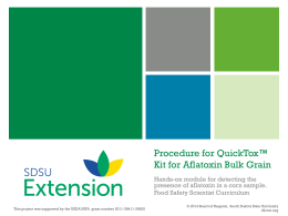 Procedure for QuickTox* Kit for Aflatoxin Bulk Grain