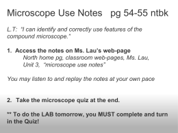 Microscope Use Notes