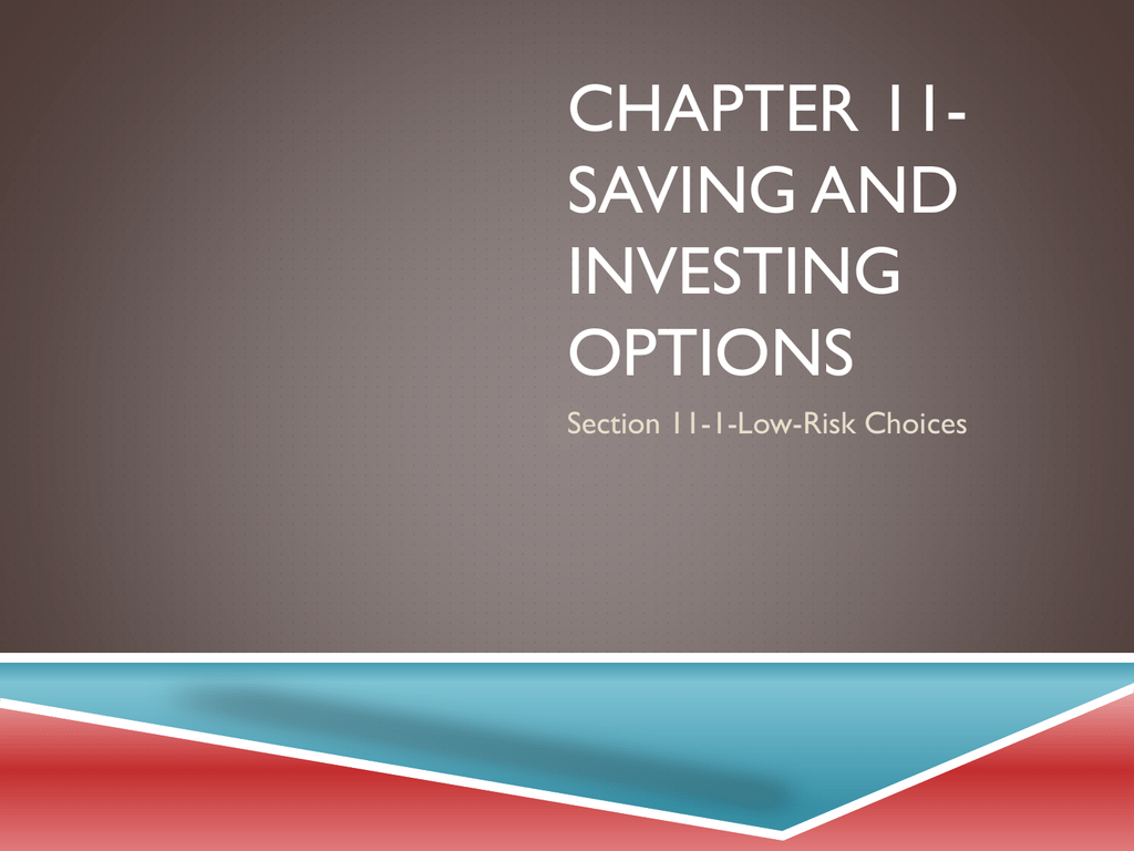 Chapter 11 Saving And Investing Options