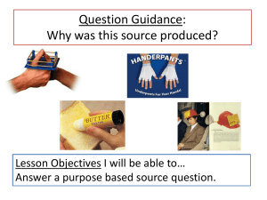 Why was this source produced revised lesson ppt