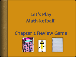 Let*s Play Math-ketball! Chapter 2 Review Game