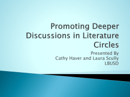 Promoting Deeper Discussions in Literature Circles