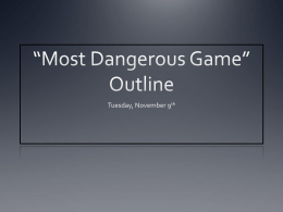 *Most Dangerous Game* Outline