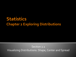 Statistics Chapter 2 Exploring Distributions