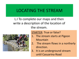 MAPPING THE STREAM