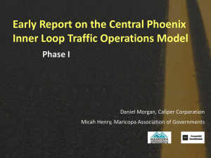 Early Report on the Central Phoenix Inner Loop Traffic Operations