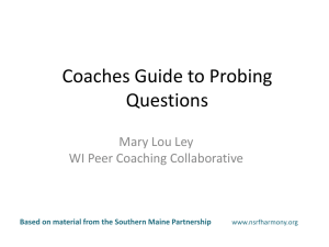 A Guide to Probing Questions - Wisconsin Peer Coaching
