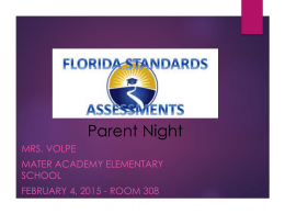 Volpe FSA PPT - Mater Academy Elementary
