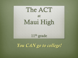 MHS ACT Prep Presentation_11th Grade_2014