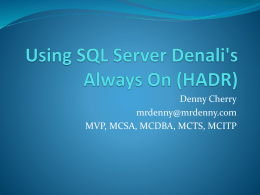 Using SQL Denali`s Always On