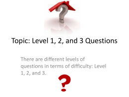 Topic: Level 1, 2, and 3 Questions