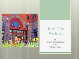 Tent City Protests - Kennedy School Library Wiki