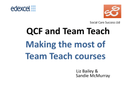 QCF TT Presentation - Liz Bailey & Sandie - Team