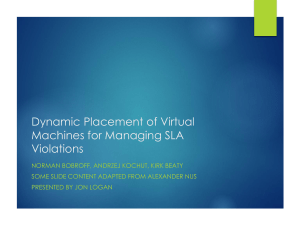 Dynamic Placement of Virtual Machines for