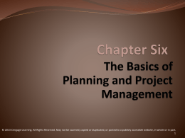 The Basics of Planning and Project Management Chapter Six