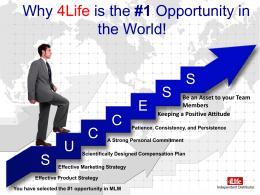 in the World! - Professional Networkers & 4Life, A winning combination
