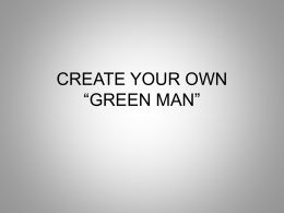 CREATE YOUR OWN *GREEN MAN*