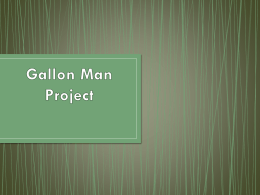 The Gallon Man Project